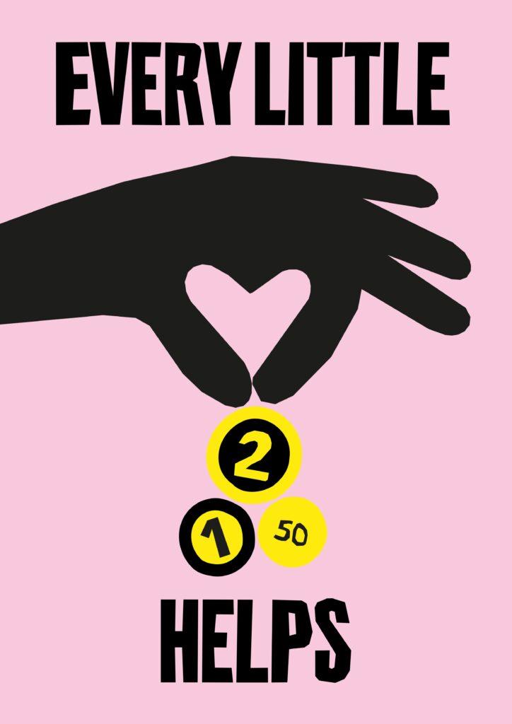 Illustrasjon av hånd som donerer penger, med teksten Every little helps.